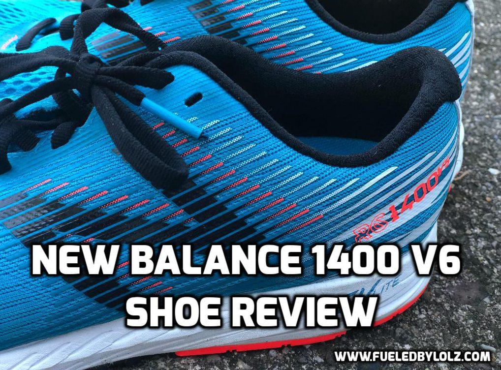 New Balance 1400 Shoe Review FueledByLOLZ