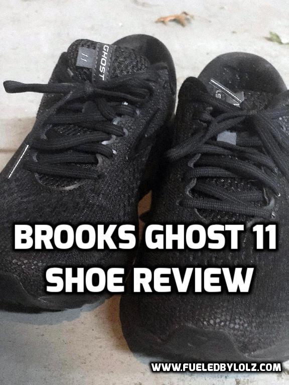 » Brooks Ghost 11 Shoe Review FueledByLOLZ