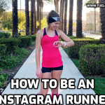 How to be an Instagram Runner
