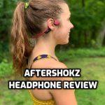 Aftershokz Headphone Review