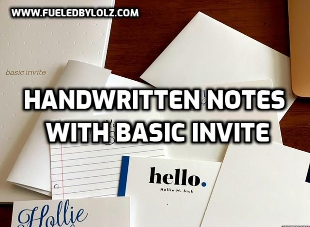 Handwritten Notes with Basic Invite