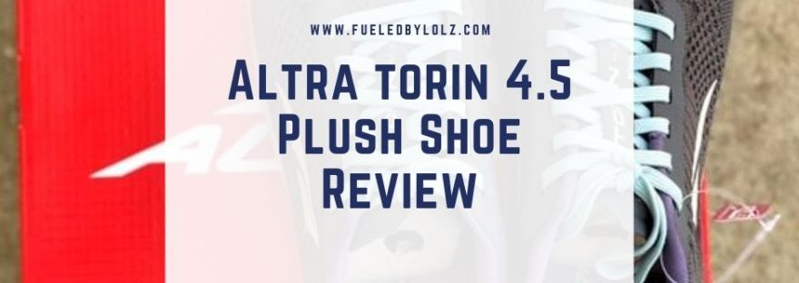 Altra Torin Plush 4.5 Shoe Review