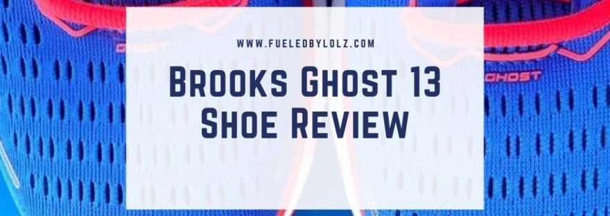 Brooks Ghost 13 Shoe Review