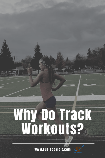 Why do Track workouts?