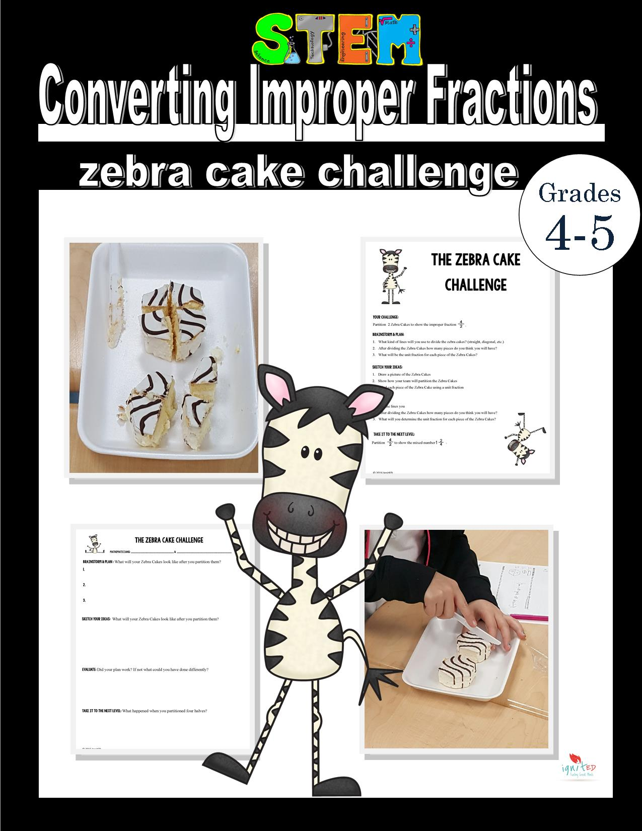 The Zebra Cake Challenge Converting Improper Fractions To