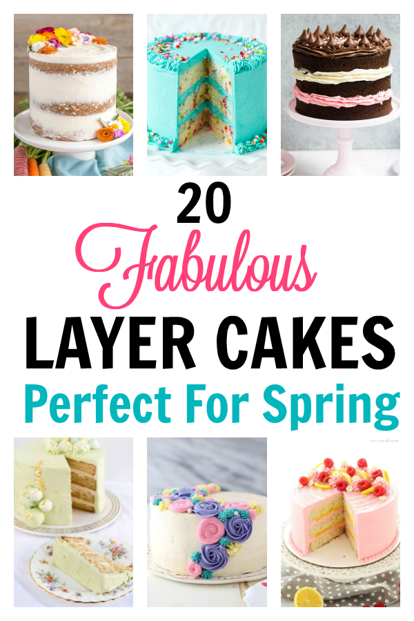 20 Fabulous Layer Cakes That Are Perfect For Spring