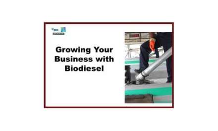 Webinar: Growing Your Business with Biodiesel Now Online!
