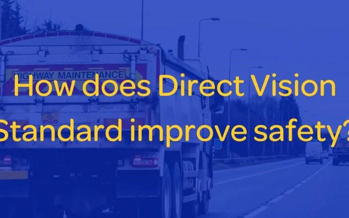 Direct Vision Standard