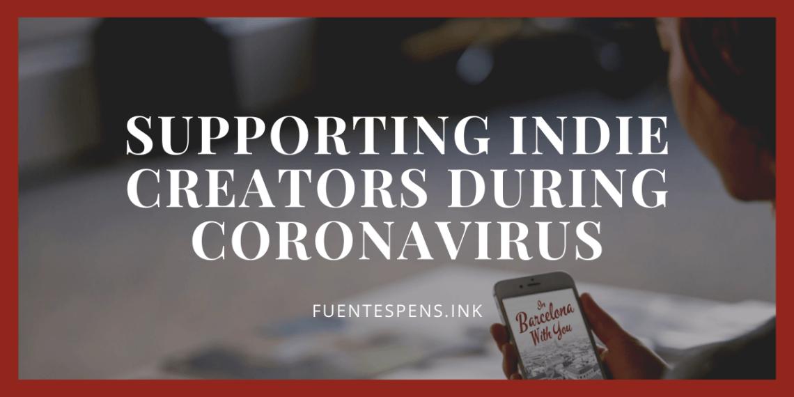 supporting indie creators during coronavirus