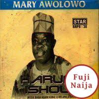 Haruna Ishola – Erin Onihun Se Nile / Mary Awolowo