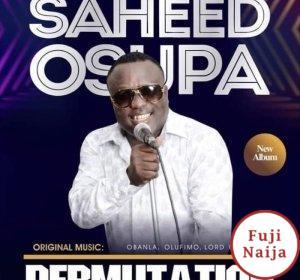 King Saheed Osupa – Permutation