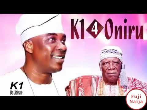 Wasiu Ayinde K1 – For Oniru