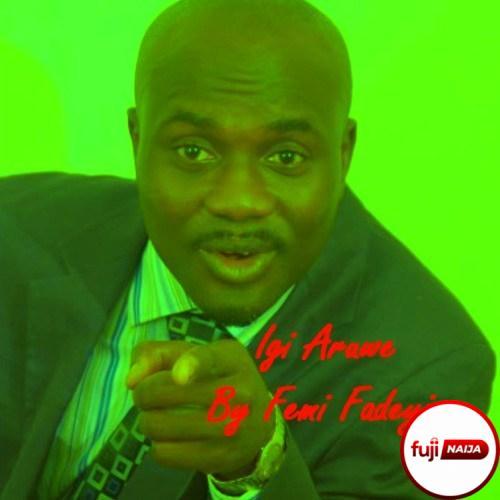 Igi Aruwe (Anyway Anyhow)