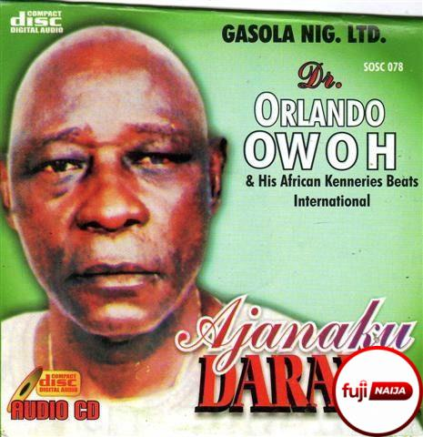 Orlando Owoh - Ajanaku