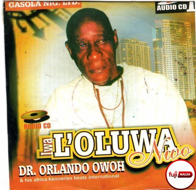Orlando Owoh - Iwa Loluwa Nwo
