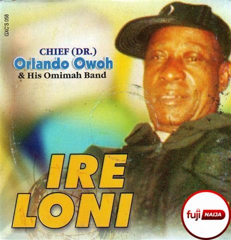 Orlando Owoh - Ireloni