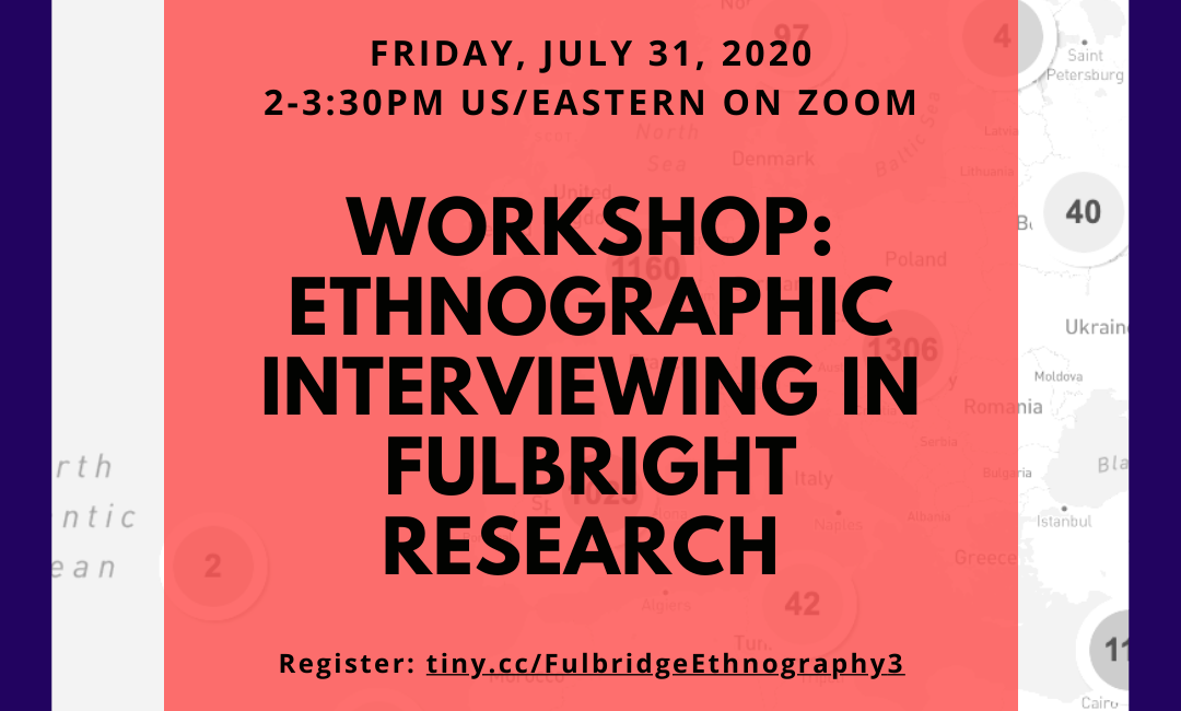 Fulbridge Ethnographic Workshop Series, led by Kate Spanos