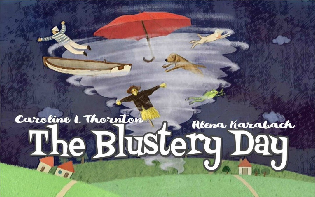 The Blustery Day – Caroline L Thornton (book review)