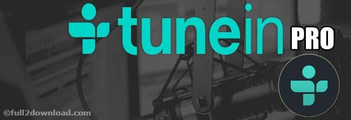 TuneIn Radio Pro – Live Radio v18.6 PremiumAPK Download