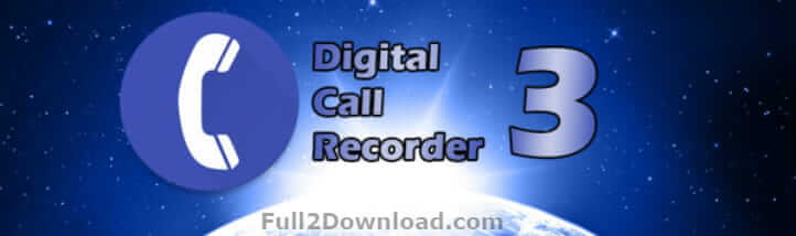 Digital Call Recorder 3 Pro 3.123 Download - Android Call Recorder