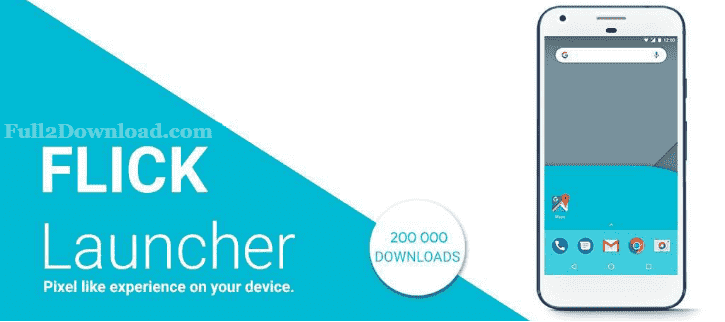 Flick Launcher Pro Full v0.3.0 Download - Premium Android Launcher