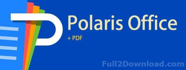 Polaris Office + PDF Pro 7.3.16 [Full Premium] Download - Android Office App