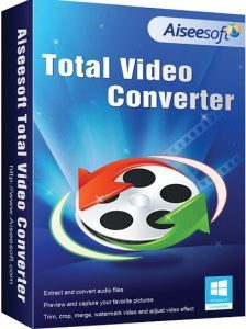 Aiseesoft Total Video Converter 9.2.30 Crack Patch Serial Key [Latest]