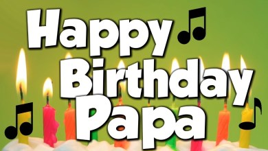 Happy Birthday Song For Papa mp3 download