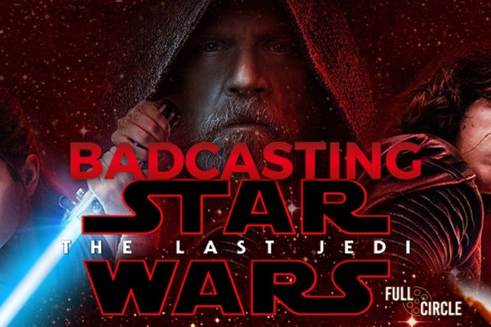 Badcasting 'Star Wars: The Last Jedi'