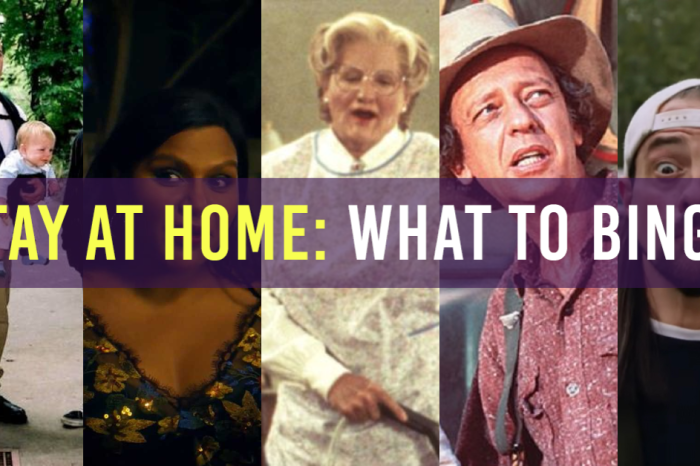 Stay At Home Movies: What To Binge (March 24th)