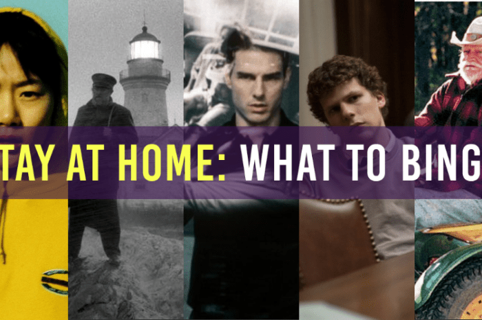 Stay At Home Movies: What To Binge (April 26th)