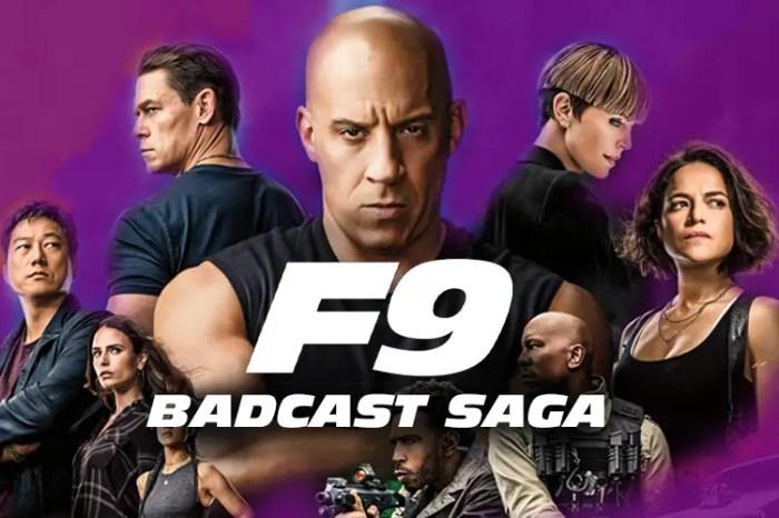 Badcasting 'F9: The Fast Saga'