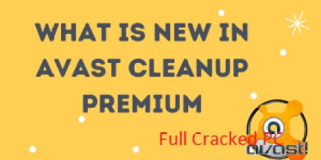 Avast Cleanup Premium 20.1.9481 Crack + Activation Key Download 2021