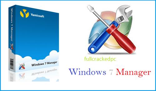 Windows 7 Manager 5.2.0 Crack + Full Keygen [Latest] 2021