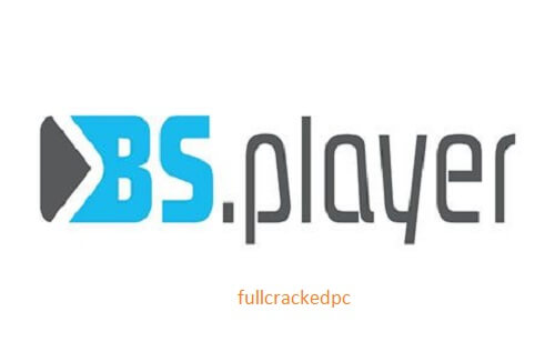 BS.Player Pro 2.82 Build 1096 Crack + License Key [Latest] Download