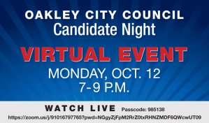 Blue sign, white letters oakley City Council night, virtual event, Monday, Oct 12, 7-9PM