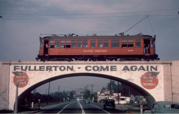 Fullerton, Rail Town: The Pacific Electric Railway