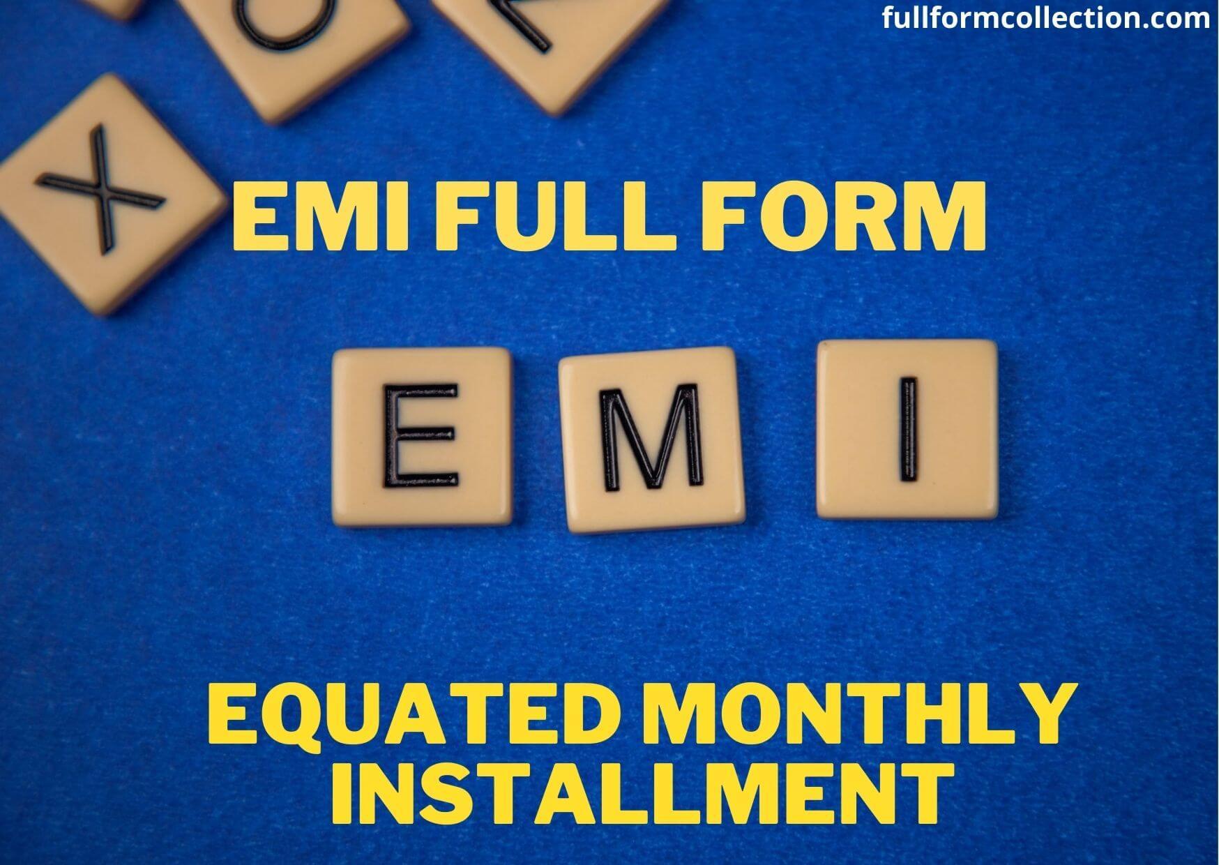 EMI Full Form
