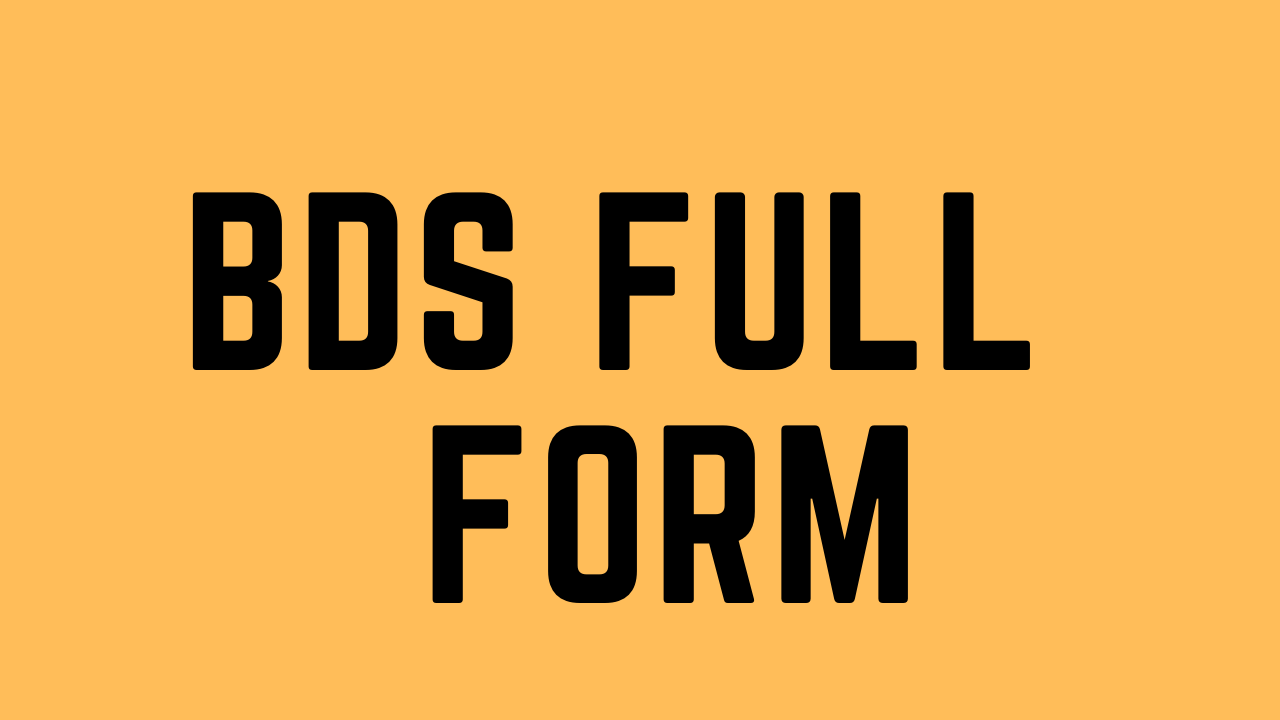 bds full form