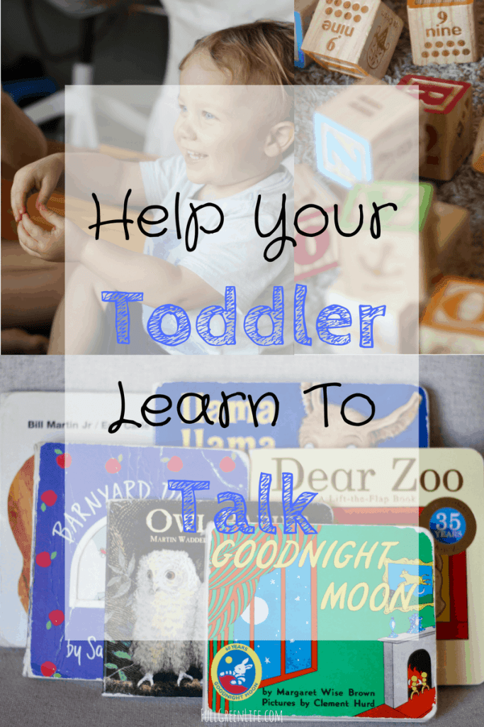 Help Your Toddler Learn To Talk