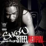 Show - Steel Reppin
