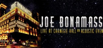 'Joe Bonamassa Live At Carnegie Hall' Coming on CD, DVD, Blu-Ray, Vinyl – VIDEO Trailer
