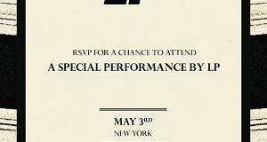 Enter to Attend an Exclusive Performance by LP in New York City on May 3rd