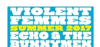 Violent Femmes / Echo and the Bunnymen Announce 2017 Tour Dates