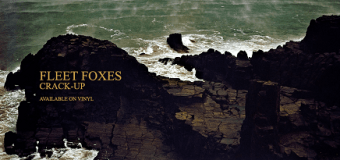 VIDEO:  Fleet Foxes Releases Official Video for 'Fool's Errand'