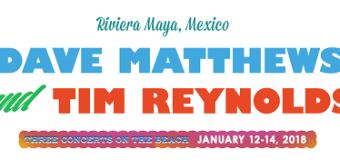 Dave Matthews & Tim Reynolds Announce Destination Event in Riviera Maya, Mexico