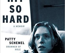 'Hit Hard' A Memoir by Hole Drummer Patty Schemel – Courtney Love – Kurt Cobain