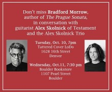 Alex Skolnick & Bradford Morrow Bookstore Appearances in Boulder, Denver, CO Oct 10, 11