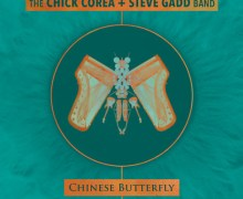 Chick Corea & Steve Gadd: New Album 'Chinese Butterfly' Announcement