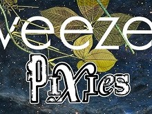 Weezer & Pixies 2018 Tour Announced, Tickets, Dates